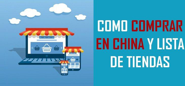 Cómo comprar en China y listado de webs